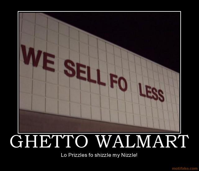 ghetto-walmart