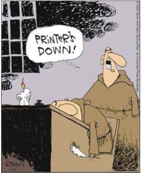 Printer's down!
