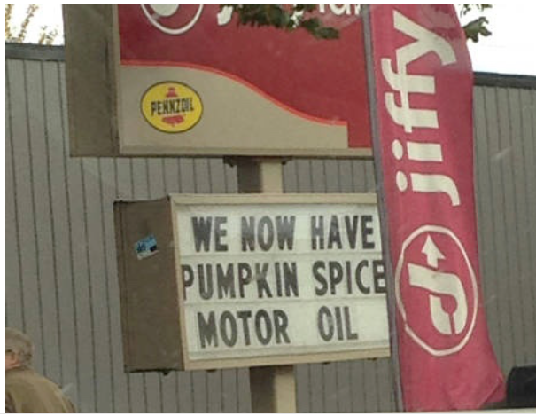 Pumpkin Spice Motor Oil