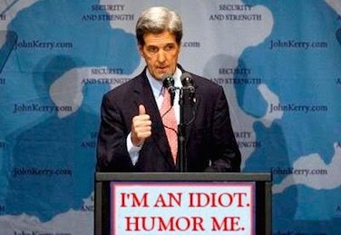John Kerry - Idiot