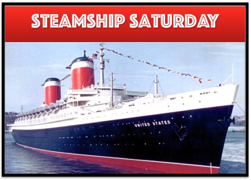 Steamship Saturday