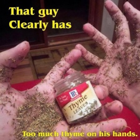 Thyme on his hands