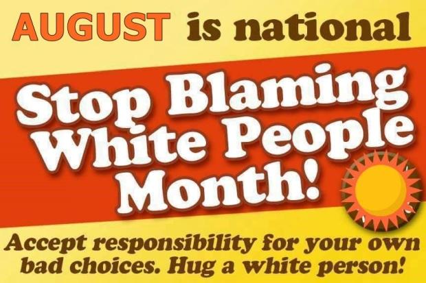 stop-blaming-white-people-month