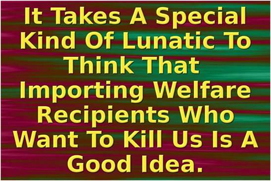 Importing welfare recipients