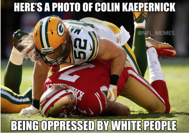 Kaepernick-being-oppressed-GB