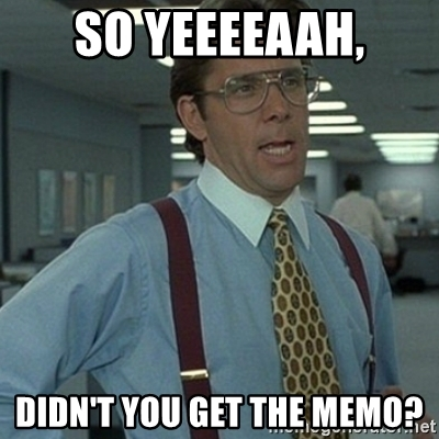 didnt-you-get-the-memo