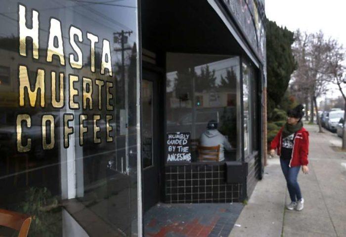 Hasta Muerte Coffee-Oakland