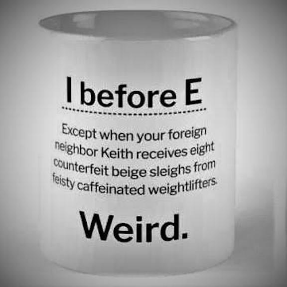 I-before-E...