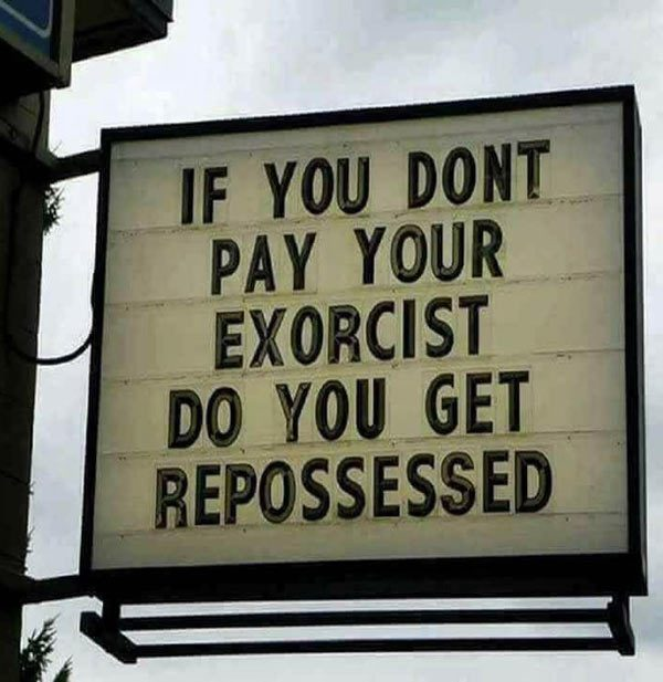 If-you-dont-pay-your-exorcist