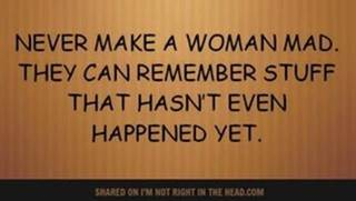 Never Make Women Mad