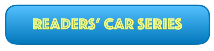Readers' car series