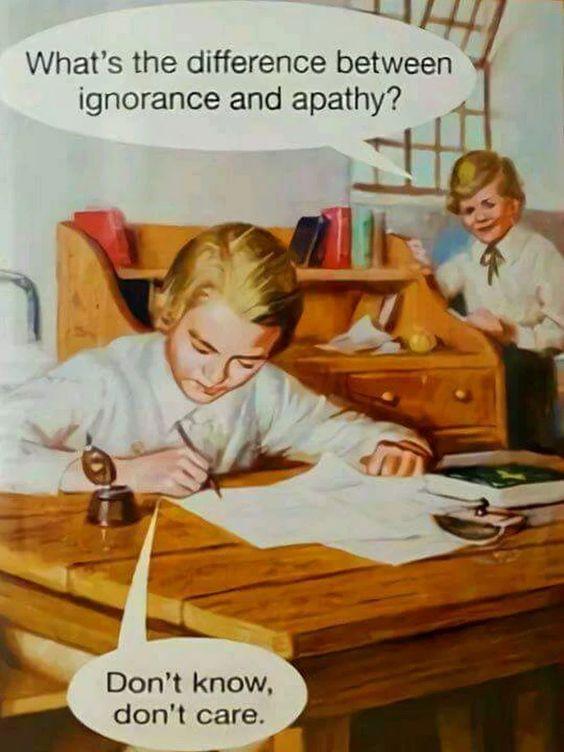 Ignorance-apathy
