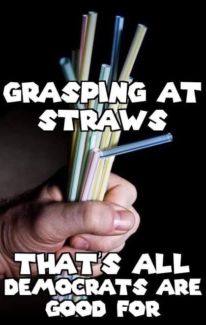 Democrats-grasping at straws