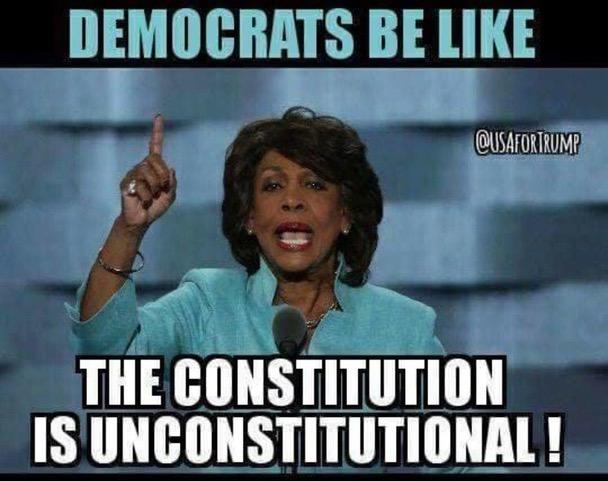 Mad Maxine-unconstitutional