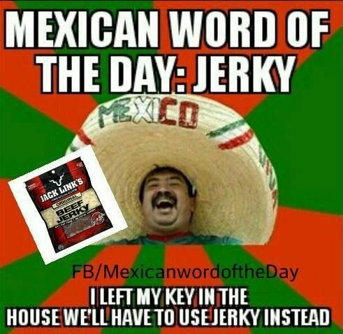 Mexican Word of the Day-Jerky