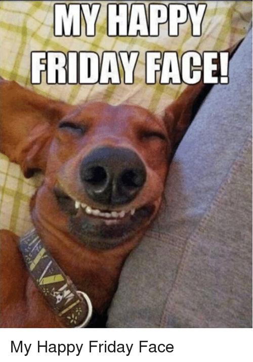 my-happy-friday-face