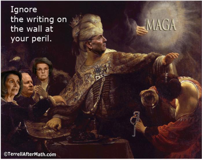 MAGA - writing on the wall