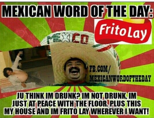 Mexican WOTD -Frito Lay