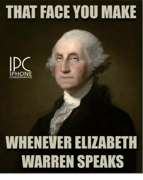 that-face-you-make-ipo-iphone-conservative-whenever-elizabeth-warren-14294339