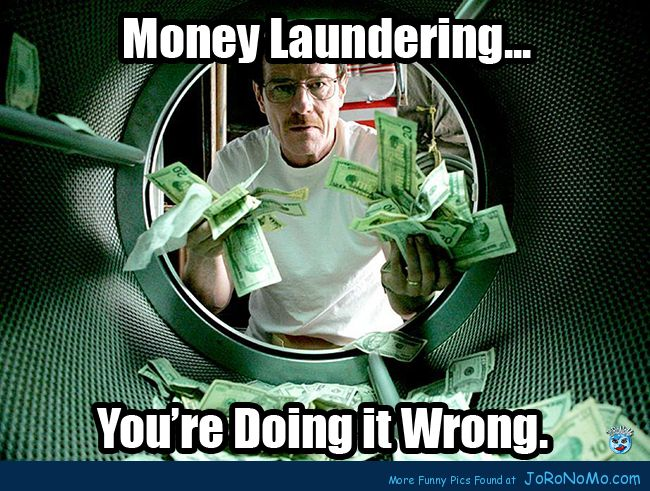 money laundering-doing it wrong