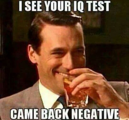 IQ test came back negative
