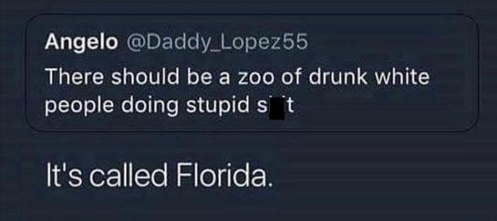 Floriduh-drunk white people