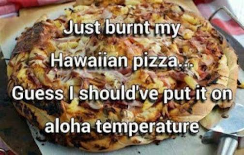 Aloha temperature pizza