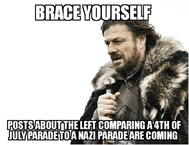 Left Compares 4th to a Nazi Parade