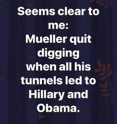 Mueller quit digging