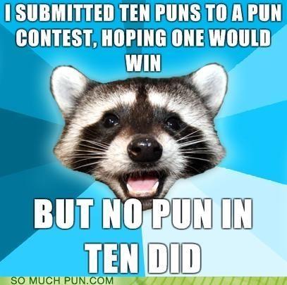 No Pun In Ten