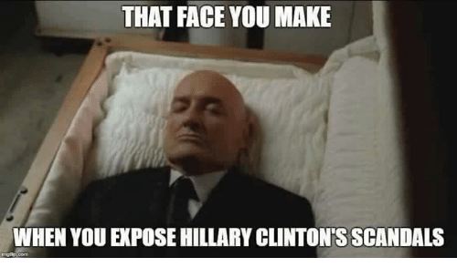 that-face-you-make-when-you-expose-hillary-clintons-scandals