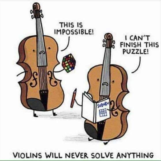 Violins will never solve anything