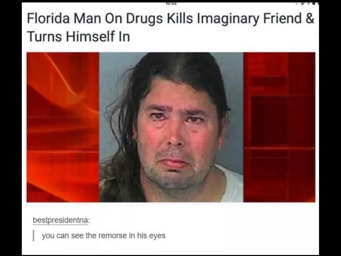 Floriduh Man on Drugs