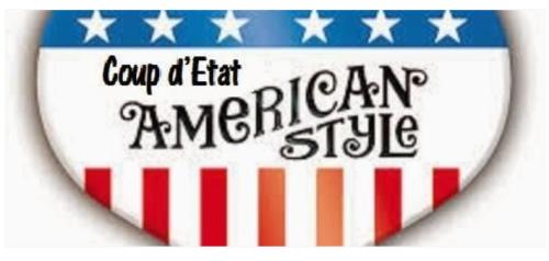 Coup d'Etat-American Style