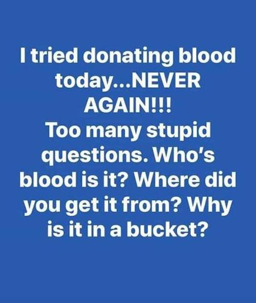 I-tried-donating-blood-today...