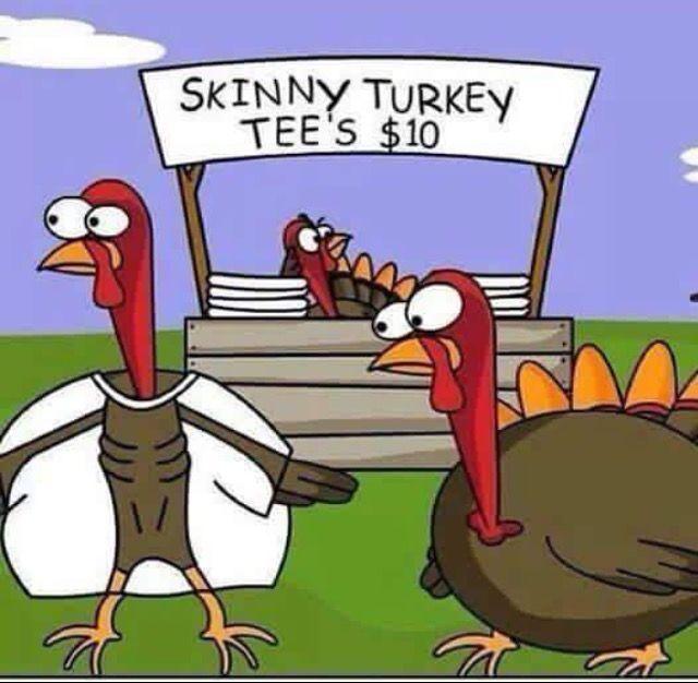 Skinny Turkey tees