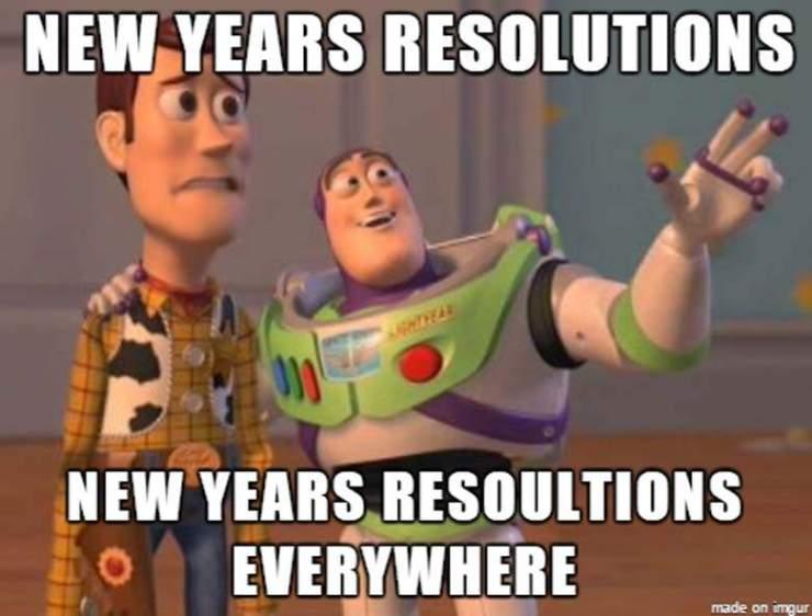 New Years Resolutions everywhere
