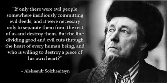 Solzhenitsyn_good-point-evil