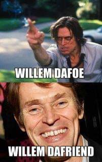 Know the difference-Dafoe