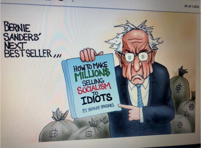 Commie Bernie-How to make millions selling Socialism to idiots