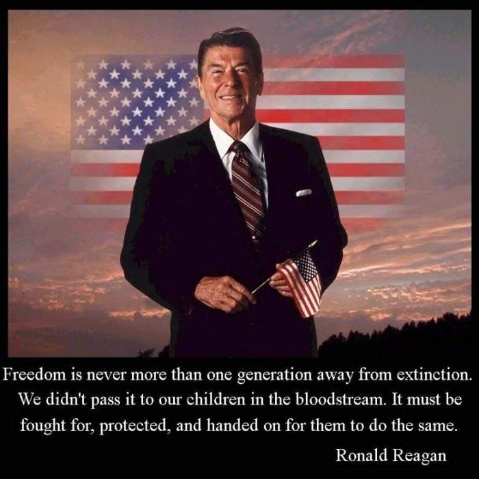 Reagan_Freedom is never more than one generation away from extinction