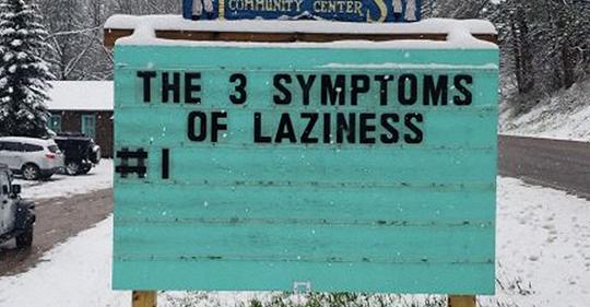 3 symptoms of laziness