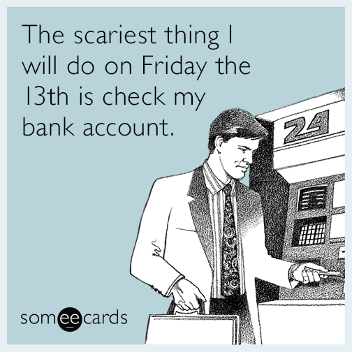 friday-the-13th-bank account