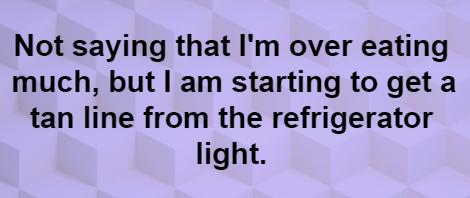 Tan line-refrigerator light